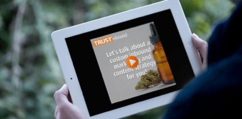 TRUSTinbound_Cannabis_Video_iPad.png